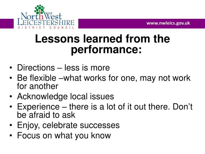 Lessons learned from the performance:
