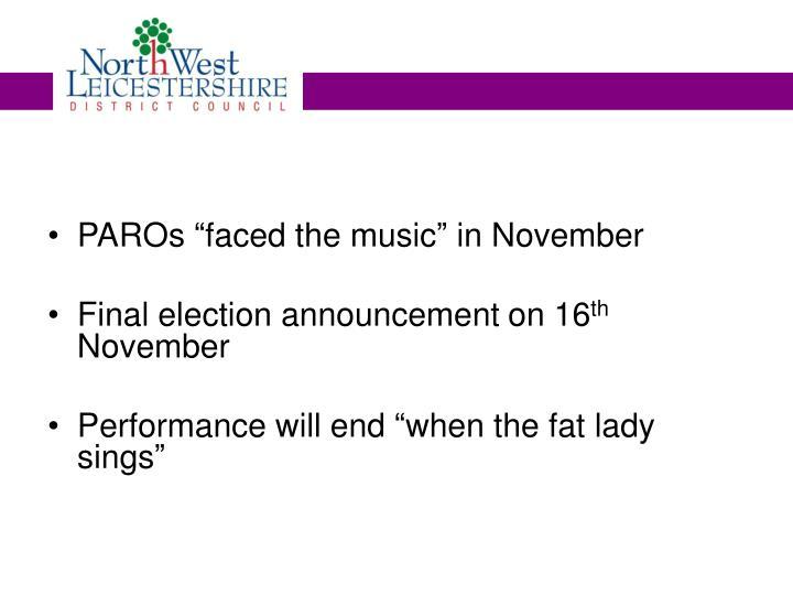 "PAROs ""faced the music"" in November"