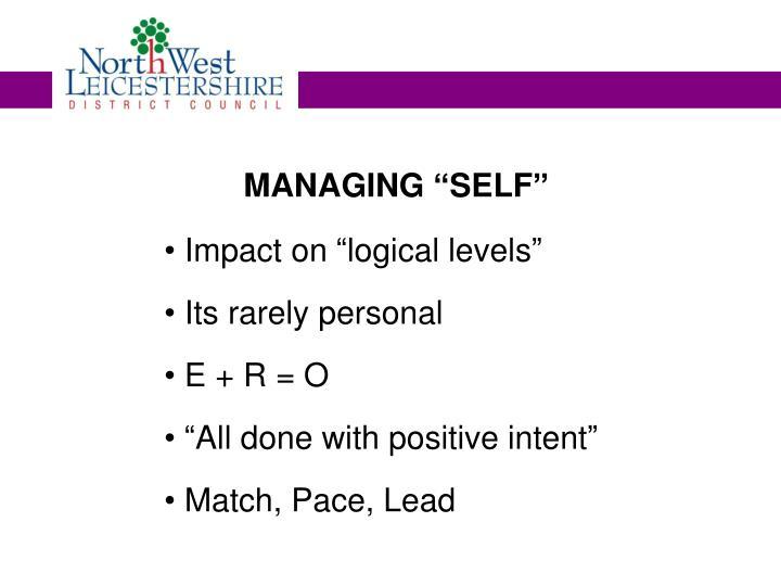 """MANAGING """"SELF"""""""