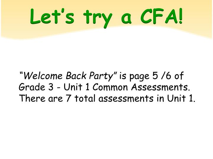 Let's try a CFA!