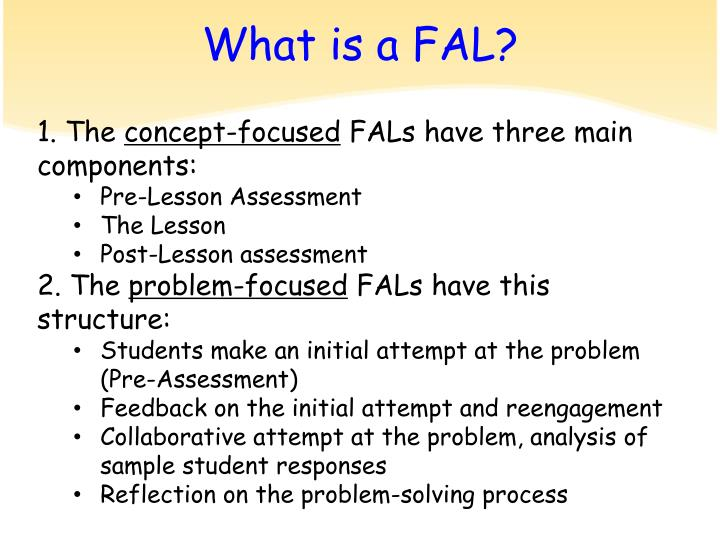 What is a FAL?