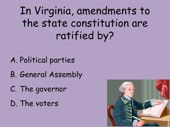 In Virginia, amendments to the state constitution are ratified by?