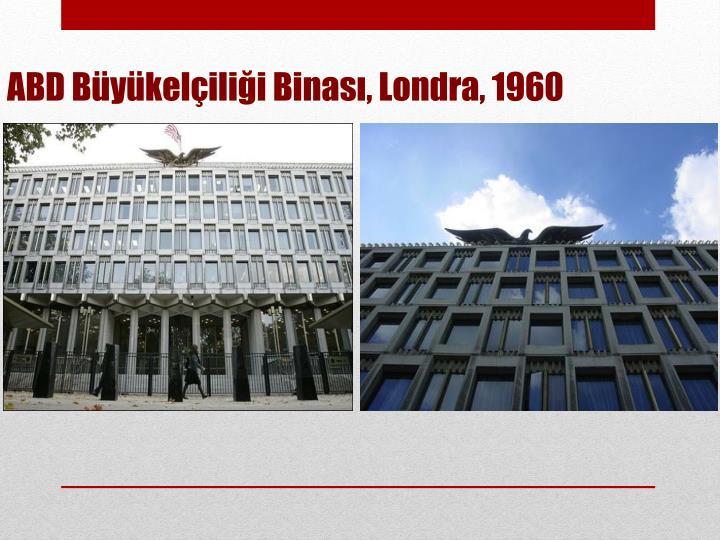ABD Büyükelçiliği Binası, Londra, 1960