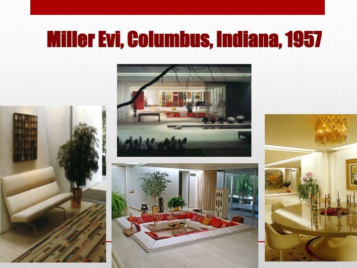 Miller Evi, Columbus, Indiana, 1957