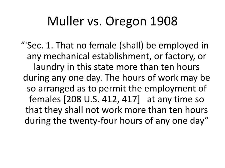 muller vs oregon 1908