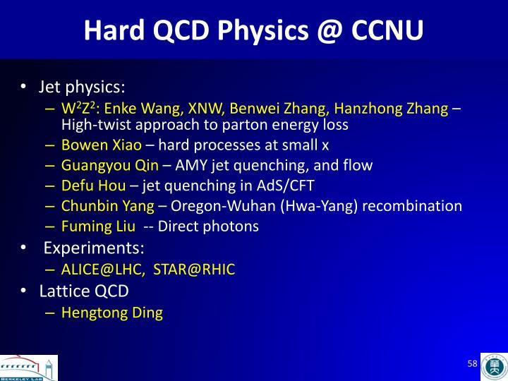 Hard QCD Physics @ CCNU