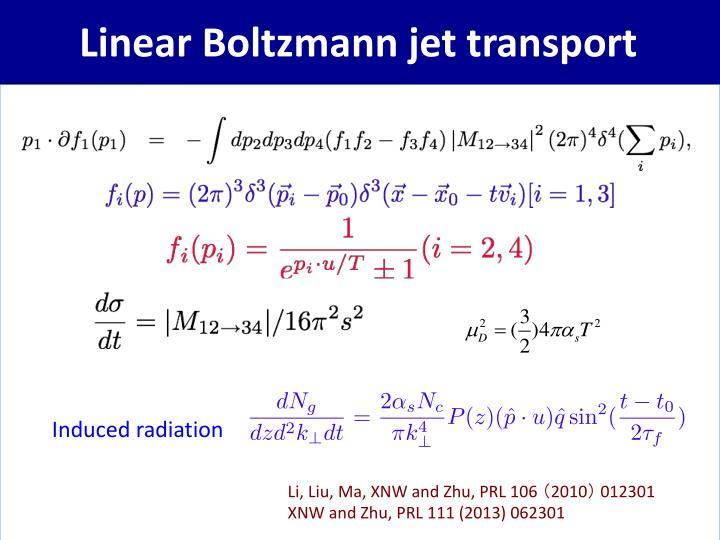 Linear Boltzmann jet transport