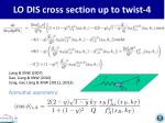 lo dis cross section up to twist 4