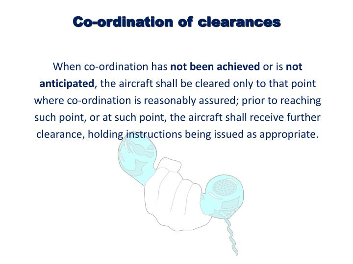 Co-ordination of clearances