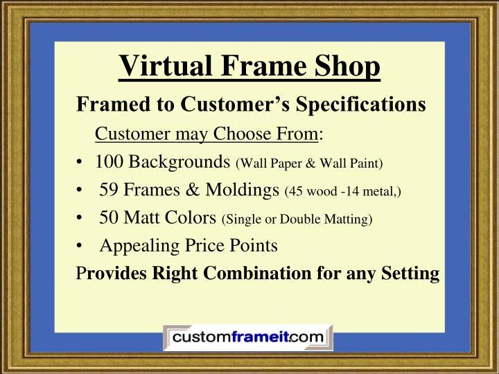 Virtual Frame Shop