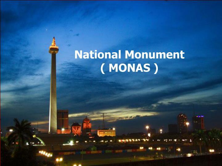 National Monument               ( MONAS )