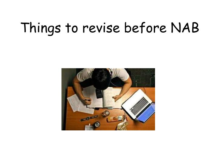 Things to revise before NAB