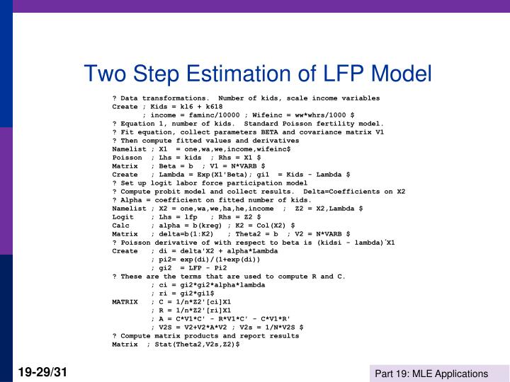Two Step Estimation of LFP Model