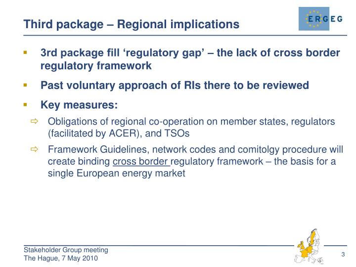 Third package – Regional implications