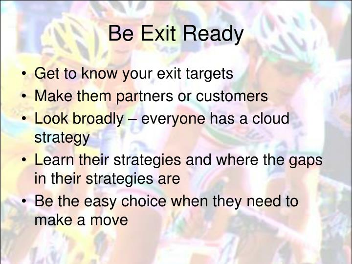 Be Exit Ready