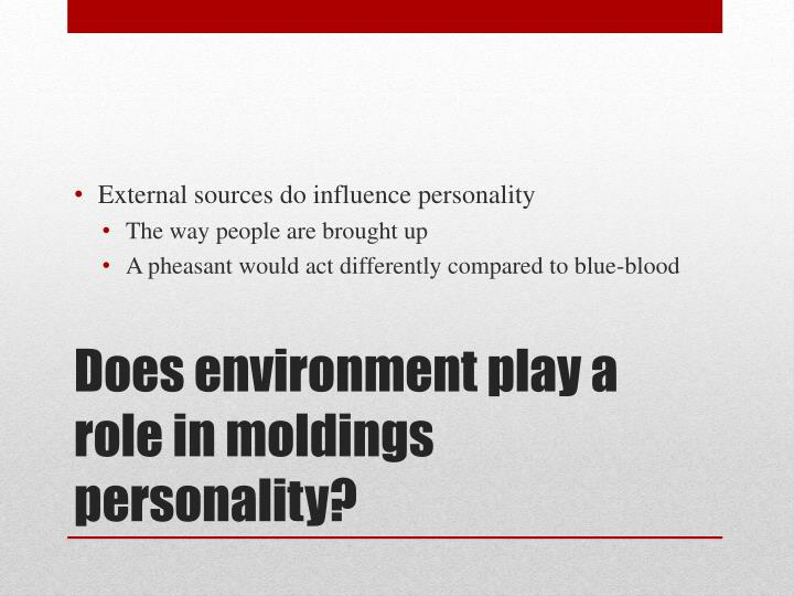 External sources do influence personality