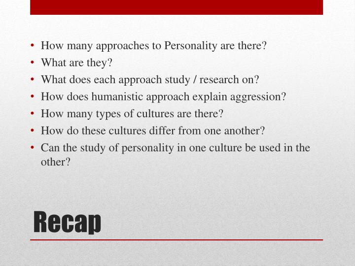 How many approaches to Personality are there?