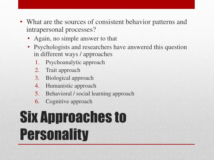 What are the sources of consistent behavior patterns and intrapersonal processes?