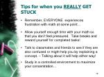 tips for when you really get stuck