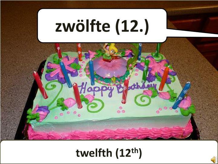 zwölfte