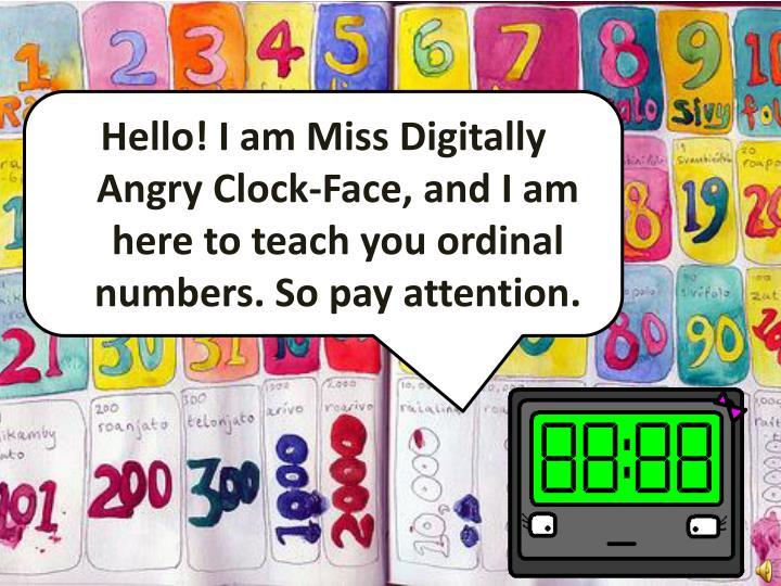 Hello! I am Miss Digitally Angry