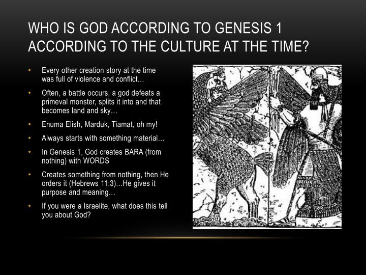 Who is God according to Genesis 1 according to the culture at the time?