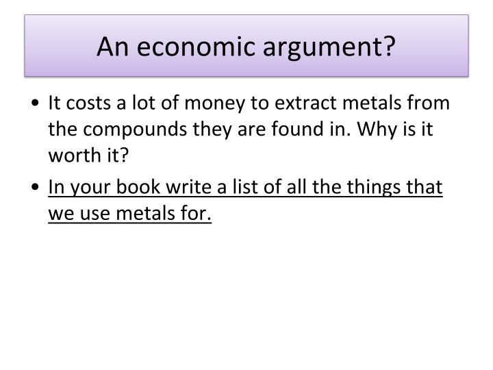 An economic argument?