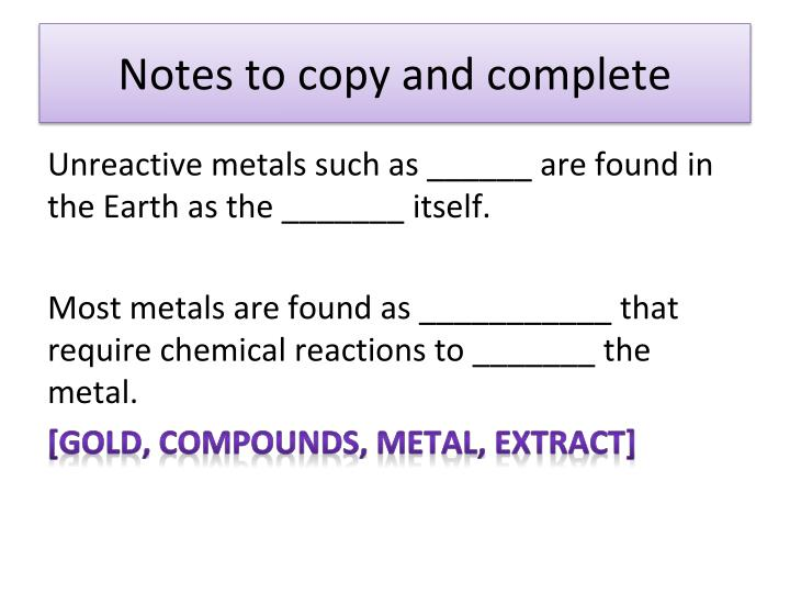 Notes to copy and complete