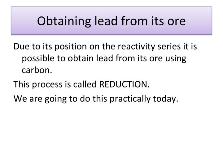 Obtaining lead from its ore