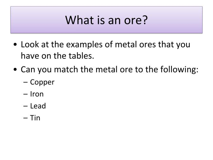What is an ore?