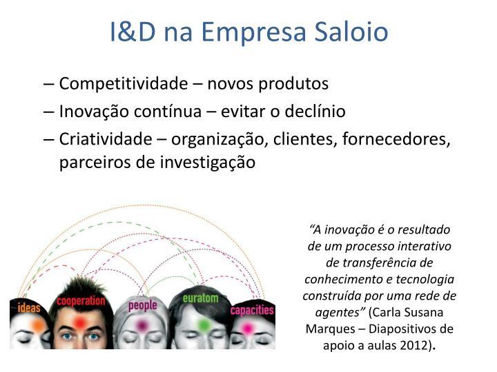 I&D na Empresa Saloio