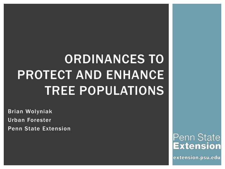 Ordinances to protect and enhance Tree Populations