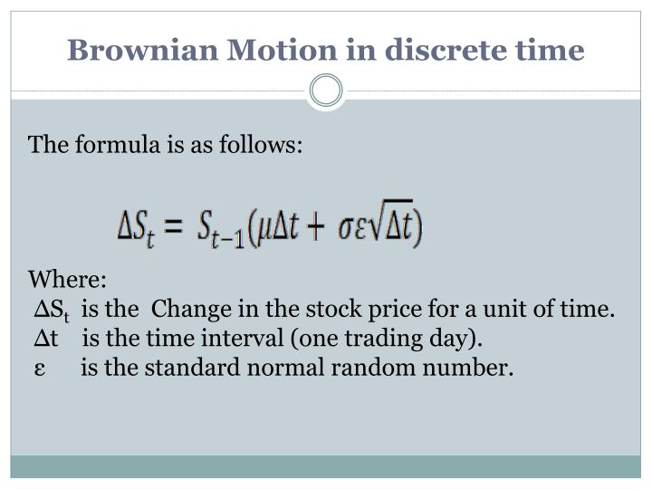 Brownian Motion in discrete time
