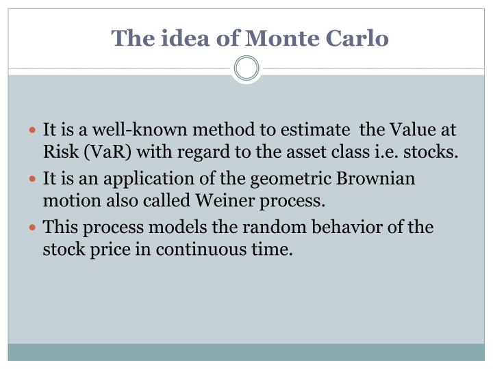 The idea of Monte Carlo