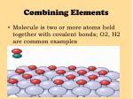 combining elements5