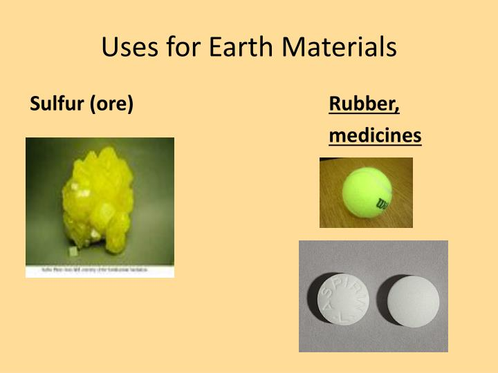 Uses for Earth Materials