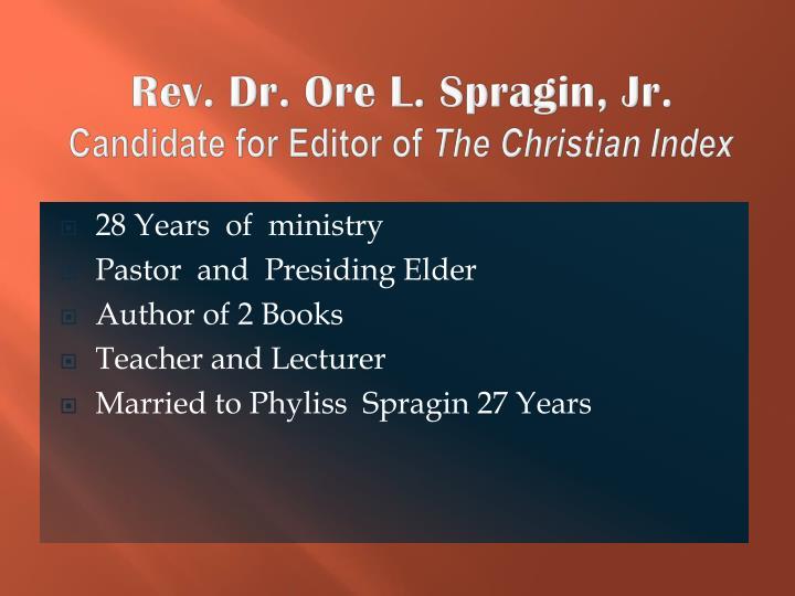 Rev. Dr. Ore L. Spragin, Jr.