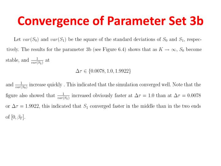 Convergence of Parameter Set 3b