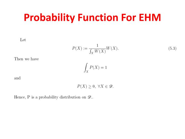 Probability Function For EHM