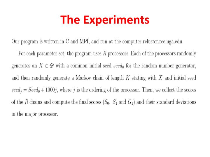 The Experiments