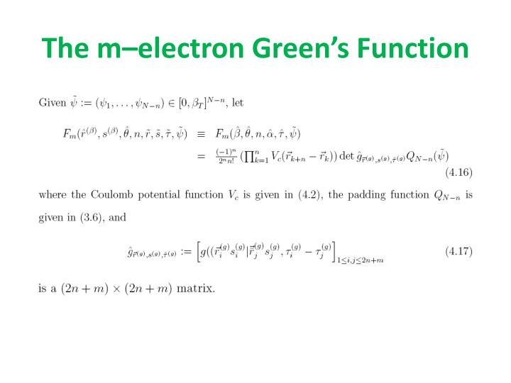 The m–electron Green's Function