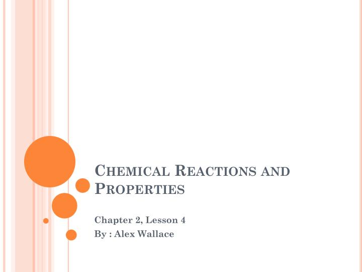 chemical reactions and properties