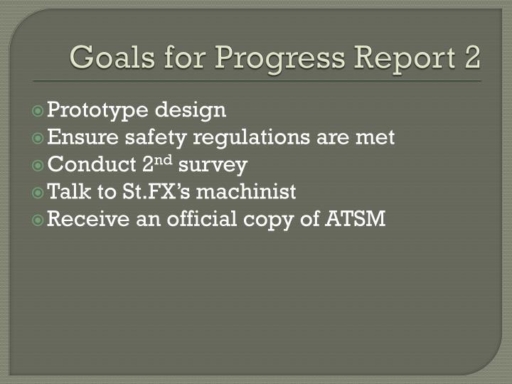 Goals for Progress Report 2