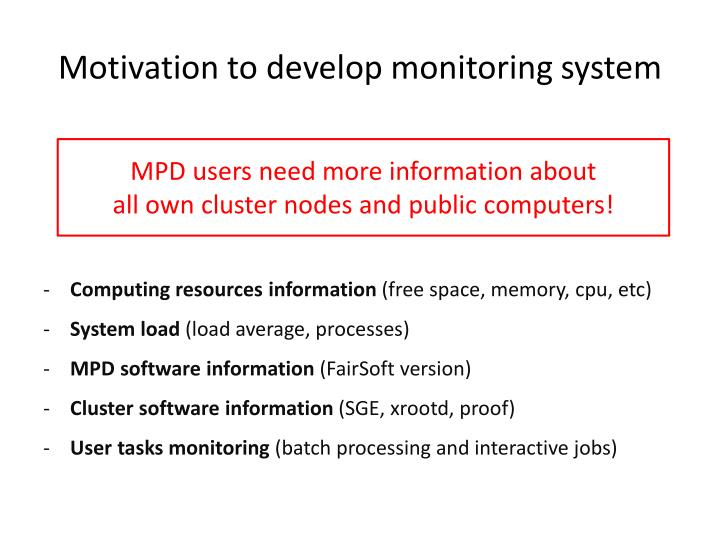 Motivation to develop monitoring