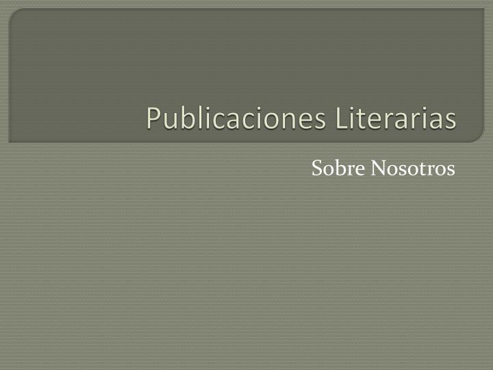 Publicaciones Literarias