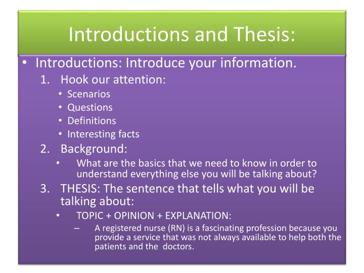 Introductions and Thesis:
