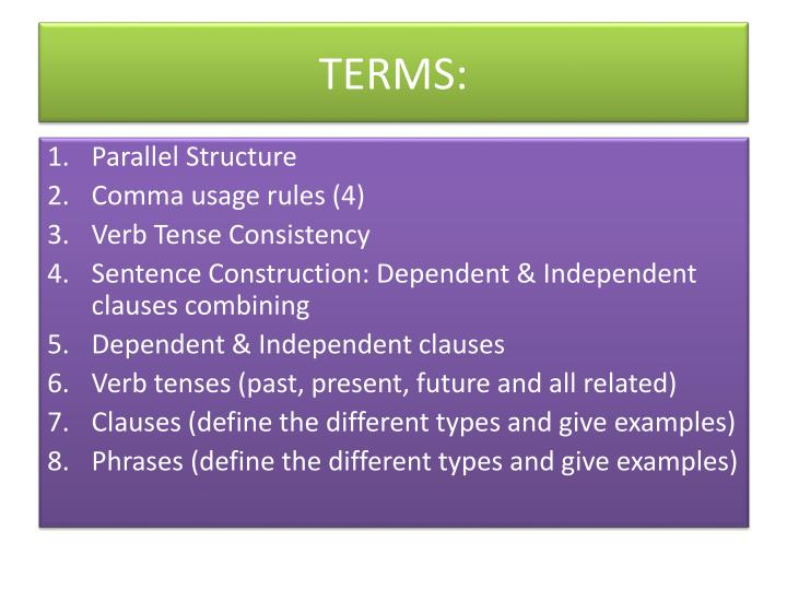 TERMS: