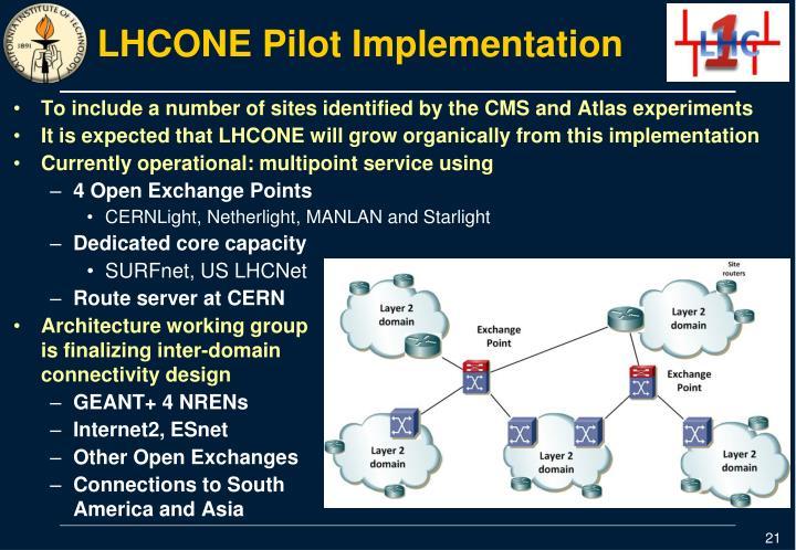 LHCONE Pilot Implementation