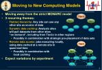 moving to new computing models