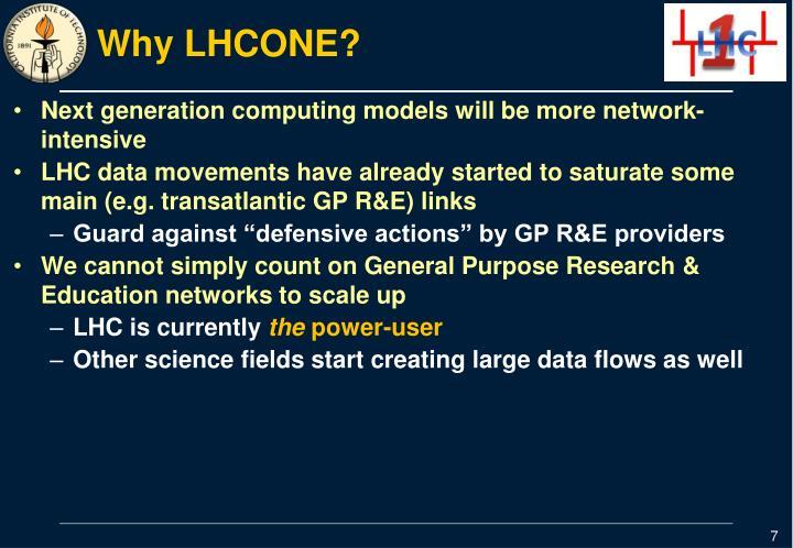 Why LHCONE?